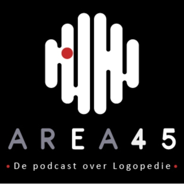 Area 45 - De podcast over Logopedie