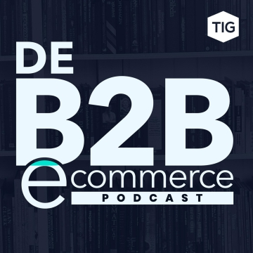 De B2B e-commerce podcast