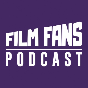 Film Fans Podcast