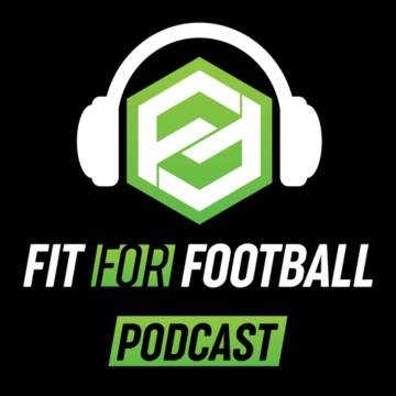 Fit For Football Podcast