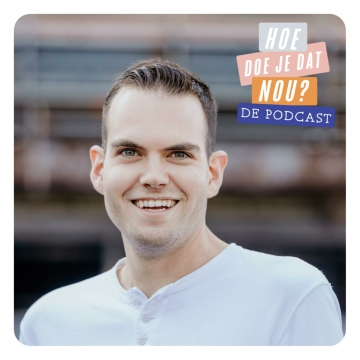 Hoe doe je dat nou? De Podcast