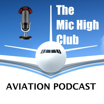 The Mic High Club Luchtvaart Podcast